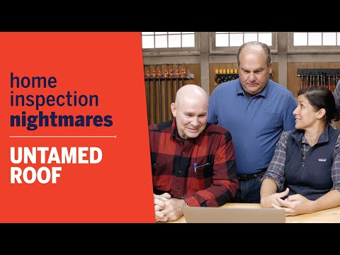 Home Inspection Nightmares | Untamed Roof | Ask This Old House